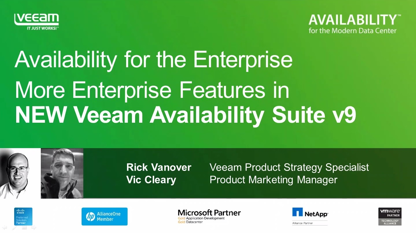 Availability for the Enterprise: More Enterprise Features Coming Soon in NEW Veeam Availability Suite v9