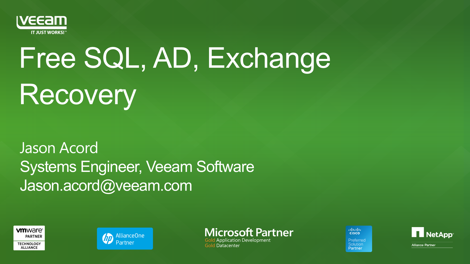 SQL, Active Directory, Exchange - Recover These Apps for FREE!