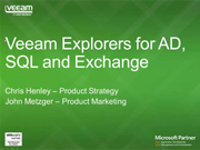 Lower RTOs with Veeam Explorers for Microsoft SQL Server, Active Directory and Exchange