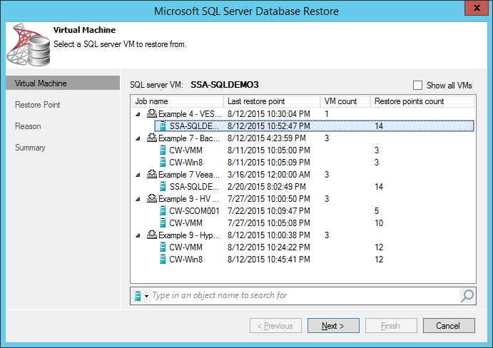 Launch Veeam Explorer for SQL Server and from there all VMs with SQL Server installed