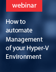 Webinar: Automate management of Hyper-V
