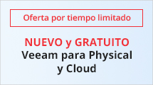 NUEVO y GRATUITO Veeam para Physical and Cloud
