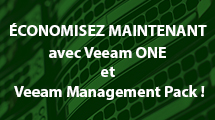 ÉCONOMISEZ MAINTENANT avec Veeam ONE et Veeam Management Pack