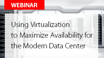 Maximize Availability for the Modern Data Center