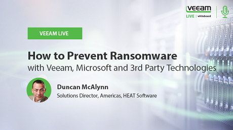How to Prevent Ransomware with Microsoft, Veeam & 3rd Party Technologies