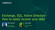 Exchange, SQL, Active Directory - How to easily recover your data?