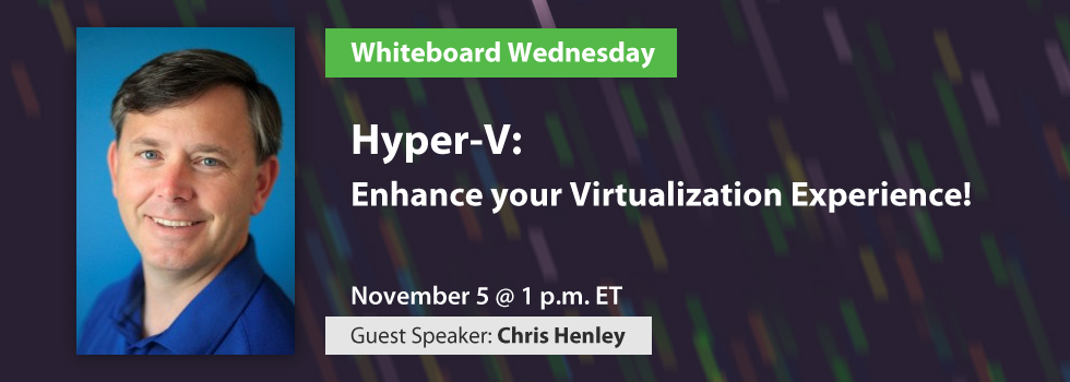 Hyper-V: Enhance your Virtualization Experience!