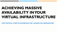 Achieving Massive Availability in Your Virtual Infrastructure