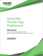 Azure VMs: The File Copy Predicament whitepaper available to download