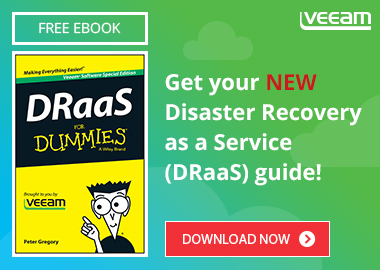 Get you Disaster Recovery as a Service (DRaaS) basics with the NEW guide from Veeam and For Dummies.