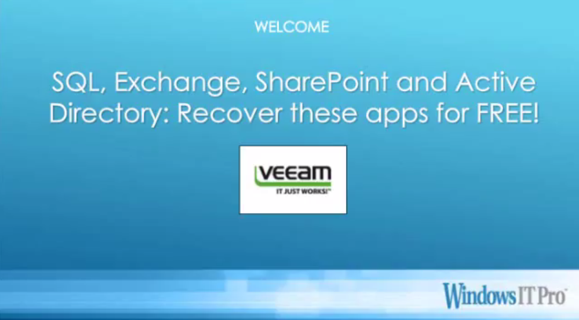SQL, Exchange, SharePoint and Active Directory: Recover these apps for FREE!