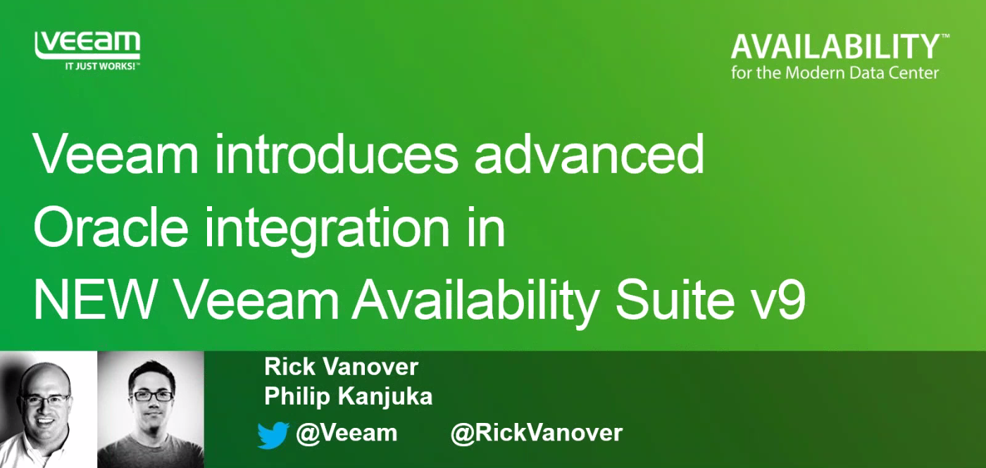 Veeam announces NEW Oracle integration + Veeam Explorer enhancements!