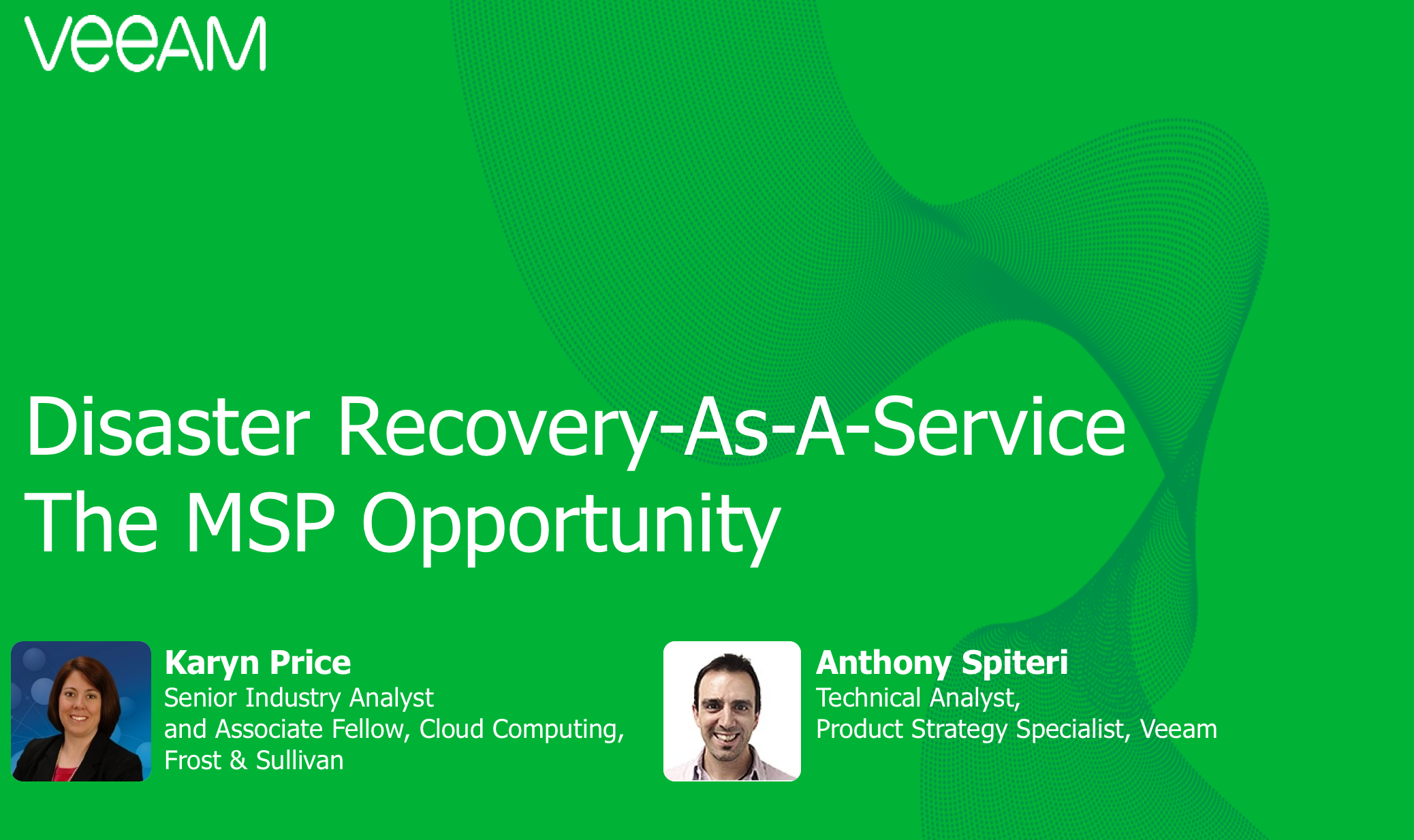Disaster Recovery-as-a-Service (DRaaS): The MSP opportunity & Veeam