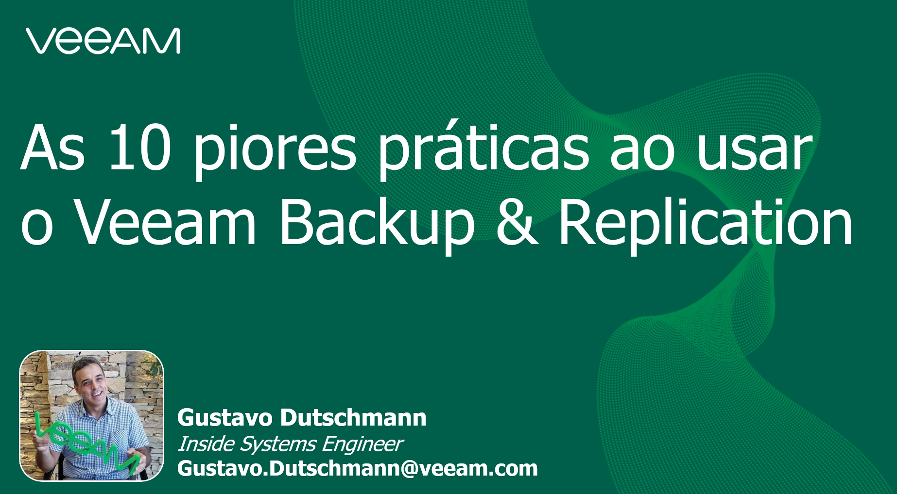 As 10 piores práticas ao usar o Veeam Backup & Replication