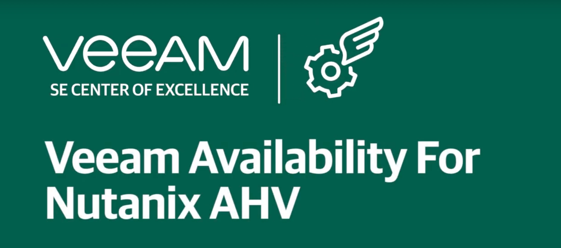 Modernize your Data Center with Veeam Availability for Nutanix AHV