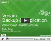 Veeam Backup & Replication - zaměřeno na Disaster Recovery
