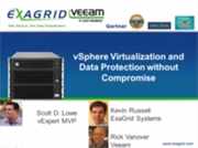 vSphere virtualization and data protection without compromise