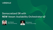 Democratized DR with Veeam  Availability Orchestrator v2