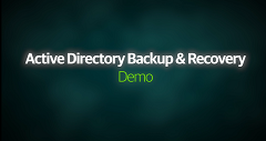 Active directory Backup & Recovery Demo