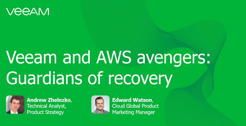 Veeam and AWS avengers: Guardians of recovery