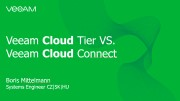 Veeam Cloud Tier vs. Veeam Cloud Connect – co je k čemu a jak to spolu funguje