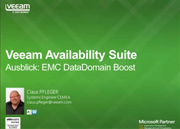 Veeam Availability Suite v8 Jetzt mit EMC Data Domain Boost™!