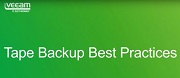 Tape Backup Best Practices