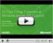 10 Cool Things I Learned During the Windows Server 2012 Launch