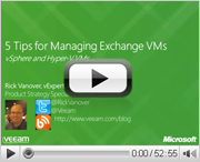 5 Tips for Managing Exchange VMs