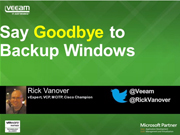 Say Goodbye to Backup Windows