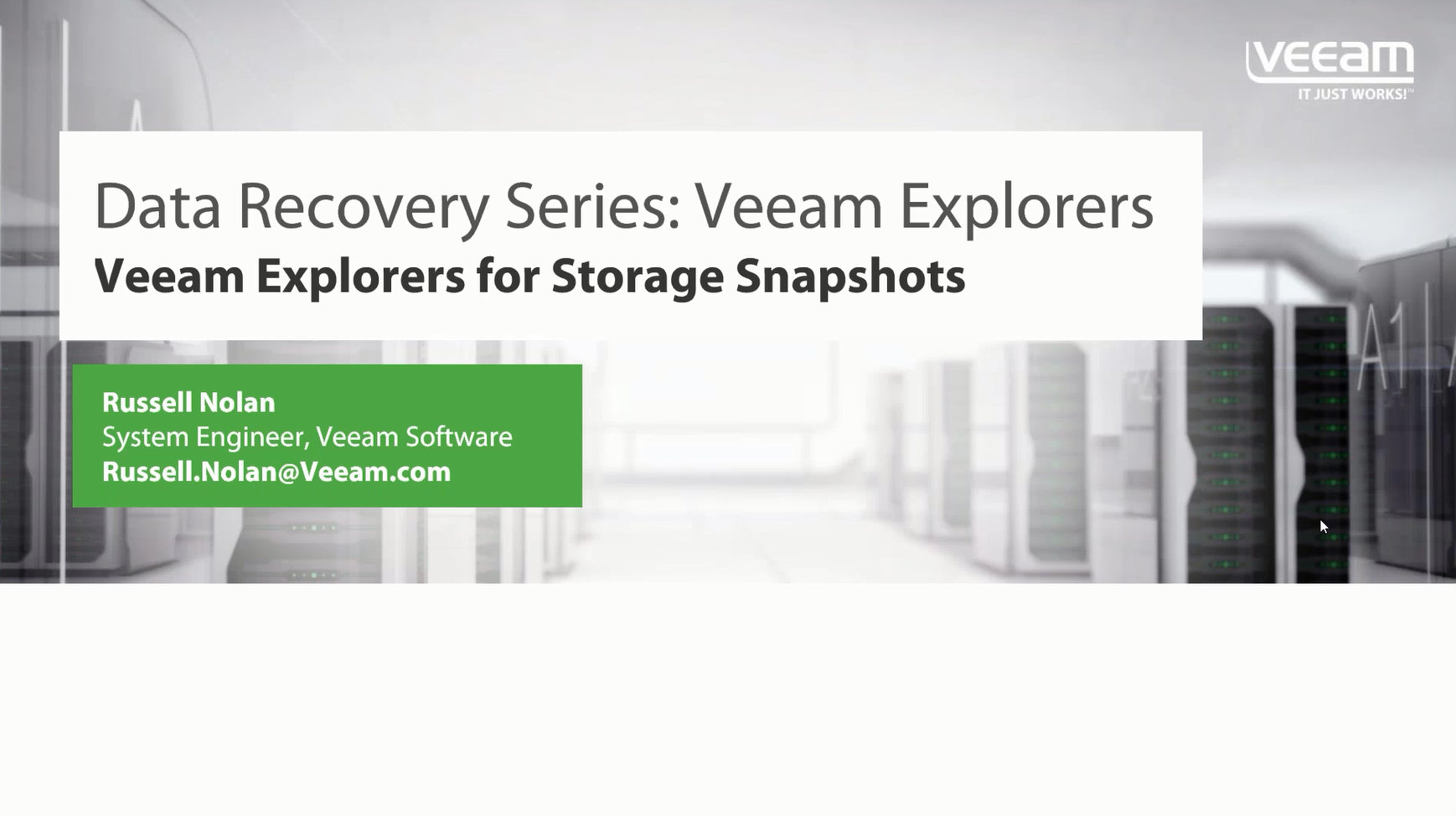 Data Recovery Series in 15 min: Veeam Explorers for Storage Snapshots
