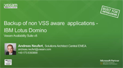Backing up non VSS-aware applications – IBM Lotus Domino