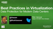 Best Practices in Virtualization: Data Protection for Modern Data Centers