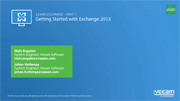 Get started with Exchange 2013  – Installation, Deployment, Architecture