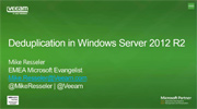 Deduplication in Windows Server 2012 R2