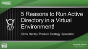 5 Reasons to Run Active Directory in a Virtual Environment!