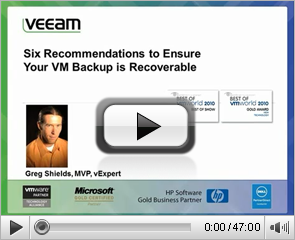 Six Recommendations to Ensure Your VM Backup is Recoverable