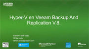 Arquitectura de Veeam Availability Suite v8 en Hyper-V