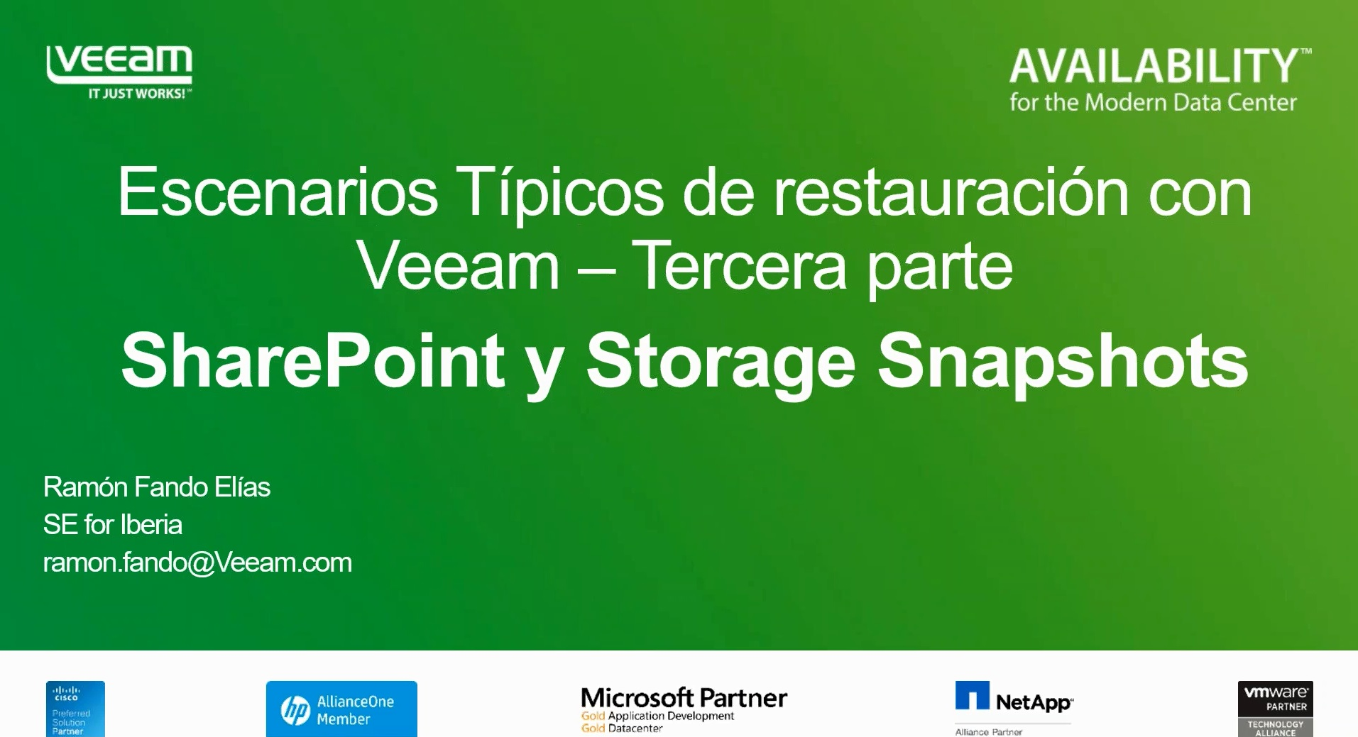 Data Recovery Series.Tercera Parte. Veeam Explorer para SharePoint Portal Server y para Storage Snapshots