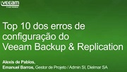 Top 10 dos erros de configuração do Veeam Backup&Replication