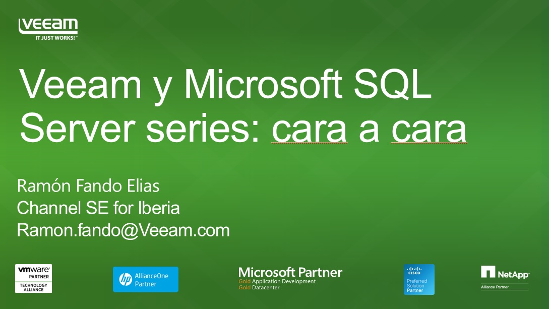Veeam y Microsoft SQL Server series: cara a cara