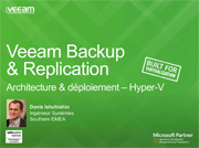 Veeam Availability Suite v8 : immersion dans l'architecture pour Hyper-V