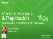Veeam Availability Suite v8 : immersion dans l'architecture pour VMware