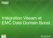 Veeam Availability Suite v8 maintenant avec EMC Data Domain Boost !