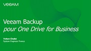 Le quart d'heure Veeam : One Drive for Business avec Veeam Backup for Office 365