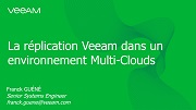 Le Quart d'Heure Veeam: La réplication à l'ère du multicloud