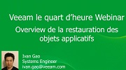Le quart d'heure Veeam : Veeam Explorer