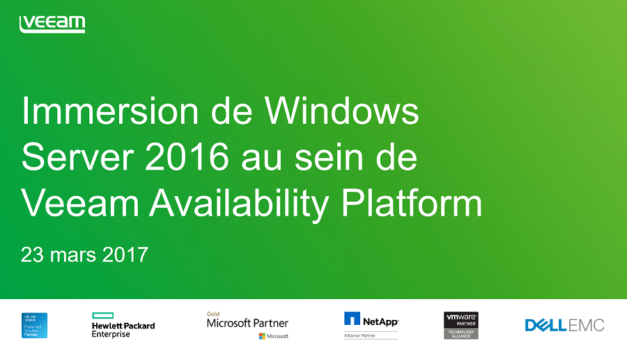 Immersion de Windows Server 2016 au sein de Veeam Availability Platform