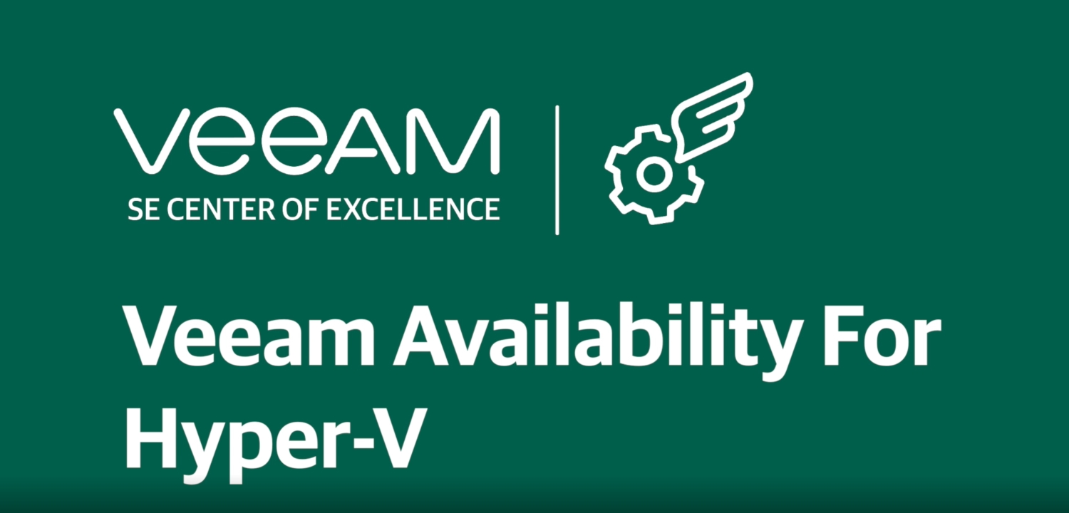 Backup and restore of virtual machines with Veeam Availability for Hyper-V