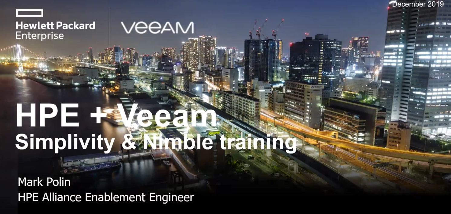 Veeam and HPE Technology Deep Dive - Veeam + SimpliVity & Nimble